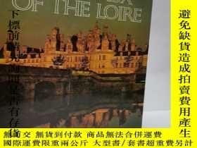 二手書博民逛書店Chateaux罕見of the Loire 法國盧瓦爾河谷的城堡Y22565 LAROUDSE ISBN: