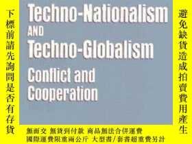 二手書博民逛書店Techno-nationalism罕見And Techno-globalismY256260 Ostry,