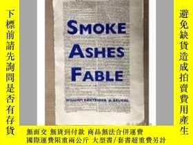二手書博民逛書店William罕見Kentridge: Smoke, Ashes, FableY237948 William