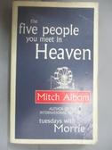 【書寶二手書T1/心靈成長_JEF】The Five People You Meet in Heaven_Mitch Albom