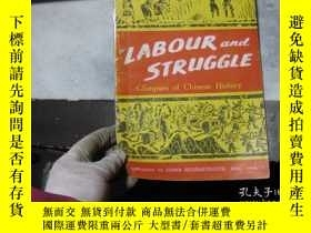 二手書博民逛書店LABOUR罕見AND STRUGGLEY3210 出版1960