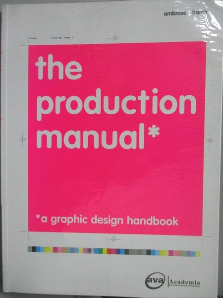 【書寶二手書T4/設計_ZEO】The Production Manual-A Graphic Design Handb