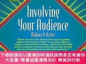 二手書博民逛書店Involving罕見Your Audience: Making It Active (Part of the E