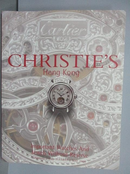 【書寶二手書T8/收藏_PCT】Christie s_Important Watches and…2000/5/2
