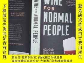 二手書博民逛書店WINE罕見FOR NORMAL PEOPLE (內有破損)Y198833