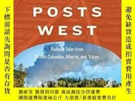 二手書博民逛書店Whistle罕見Posts West: Railway Tales from British Columbia,