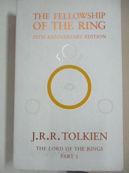 【書寶二手書T2/原文小說_IT3】The Fellowship of the Ring_John Ronald Reuel Tolkien