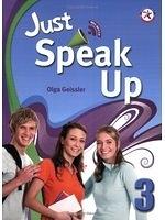 二手書博民逛書店 《Just Speak Up 3 (with Audio CD)》 R2Y ISBN:9781599664187│OlgaGeissler