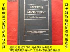 二手書博民逛書店FACILITIES罕見MANAGEMENT A MANUAL