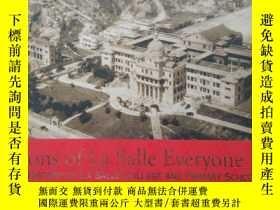 二手書博民逛書店SONS罕見OF LA SALLE EVERYONE A HISTORY OF LA SALLE COLLEGE