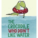 【麥克書店】CROCODILE WHO DIDNT LIKE WATER  / 英文繪本