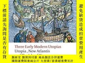 二手書博民逛書店Three罕見Early Modern UtopiasY256260 Thomas More Oxford P