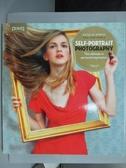 【書寶二手書T7/攝影_ZBT】Self-Portrait Photography: The Ultimate in P