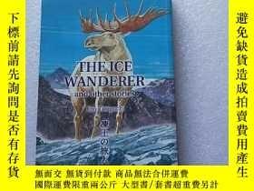 二手書博民逛書店THE罕見ICE WANDERER and other stor