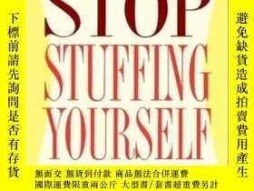 二手書博民逛書店Weight罕見Watchers Stop Stuffing YourselfY255562 Weight W