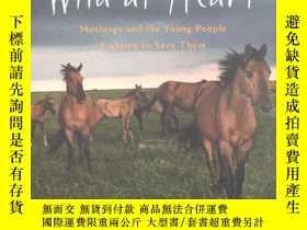 二手書博民逛書店Wild罕見at Heart: Mustangs and the