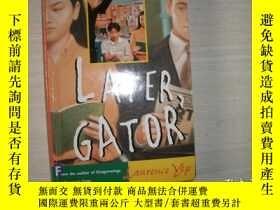 二手書博民逛書店Later,罕見Gator【153】Y10970 Laurence Yep Disney-Hyperion