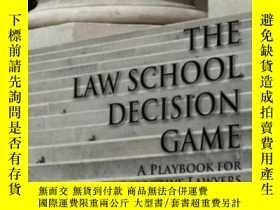 二手書博民逛書店The罕見Law School Decision Game: A Playbook For Prospective