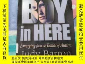 二手書博民逛書店There s罕見a BOY in HEREY23231 出版2002