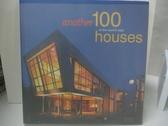 【書寶二手書T1/建築_DPB】Another 100 of the World s Best Houses_Not Available (NA)