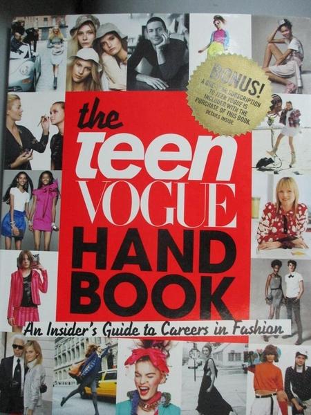 【書寶二手書T4/勵志_FKY】The Teen Vogue Handbook: An Insider's Guide to Careers in Fashion_Teen Vogue (COR)