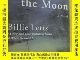 二手書博民逛書店Shoot罕見the Moon (A NOVEL) 英文原版 大32開Y85718 Billie Letts
