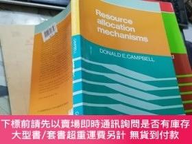 二手書博民逛書店Resource罕見allocation mechanismsY220588 DONALD E.CAMPBEL