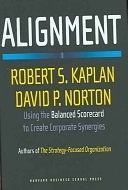 二手書博民逛書店《Alignment: Using the Balanced Scorecard to Create Corporate Synergies》 R2Y ISBN:1591396905