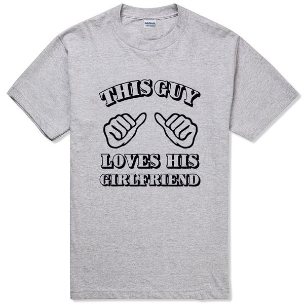 This Guy Loves His Girlfriend短袖T恤-2色 這個男的愛他的女朋友 情人節 七夕 禮物490