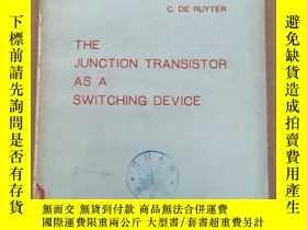 二手書博民逛書店the罕見junction transistor as a switching device(P898)Y17