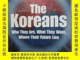 二手書博民逛書店THE罕見KOREANS . WHO THEY ARE, WHA