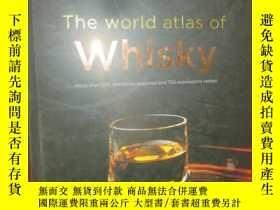 二手書博民逛書店The罕見World Atlas of Whisky (硬精裝)