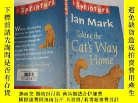 二手書博民逛書店jan罕見mark taking the cat s way home 簡·馬克帶著貓回家的路.Y200392
