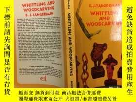 二手書博民逛書店Whittling罕見and Woodcarving (Dove