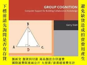 二手書博民逛書店Group罕見CognitionY256260 Gerry Stahl The Mit Press 出版20