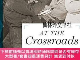 二手書博民逛書店【罕見】At the Crossroads: Diego Rivera and his Patrons at Mo