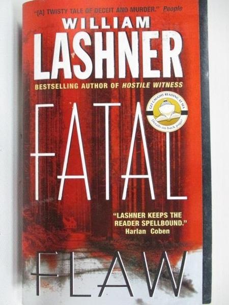 【書寶二手書T6/原文小說_A2Y】Fatal Flaw_William Lashner