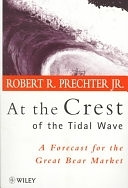 二手書博民逛書店《At the Crest of the Tidal Wave: A Forecast for the Great Bear Market》 R2Y ISBN:0471979546