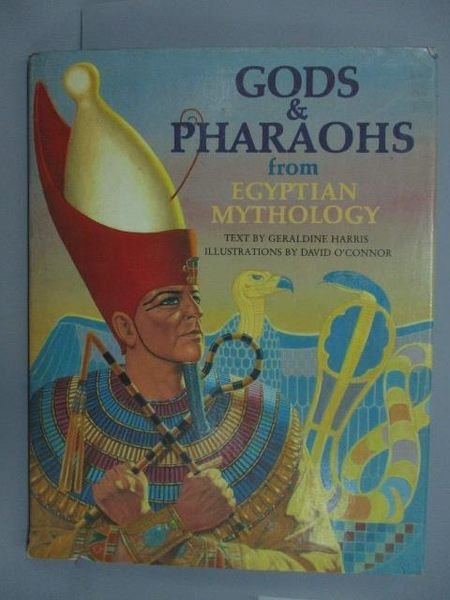 【書寶二手書T2/原文小說_ZAV】Gods&Pharaohs form Wgyptian Mythology