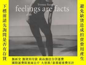 二手書博民逛書店Feelings罕見Are FactsY256260 Yvonne Rainer The Mit Press