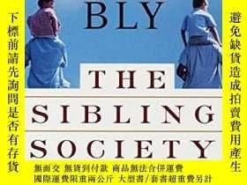 二手書博民逛書店The罕見Sibling SocietyY256260 Bly, Robert Random House In