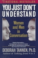 二手書博民逛書店《You Just Don t Understand: Women and Men in Conversation》 R2Y ISBN:0345372050