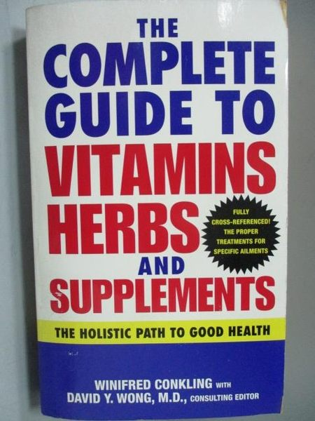 【書寶二手書T4/醫療_MDK】The Complete Guide to Vitamins Herbs and..