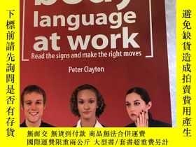 二手書博民逛書店英文原版罕見Body Language At Work 工作時的