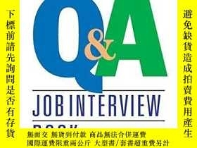 二手書博民逛書店The罕見Complete Q&a Job Interview BookY256260 Jeffrey G.