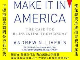 二手書博民逛書店Make罕見It In America: The Case for Re-Inventing the Econom
