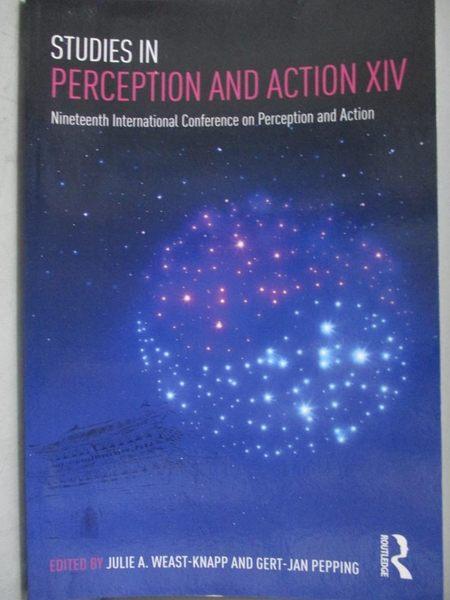 【書寶二手書T9/心理_ZAS】Studies in Perception and Action: Nineteenth