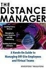 二手書《The Distance Manager: A Hands On Guide to Managing Off-Site Employees and Virtual Teams》 R2Y 0071360654