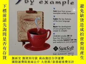 二手書博民逛書店JAVA罕見by example PLUS 1CD-ROMY201150 JERRY R.JACKSON e