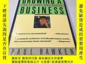二手書博民逛書店Growing罕見a Business(英文原版)Y27964
